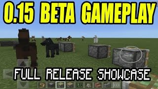 MCPE 0.15 BETA RELEASE GAMEPLAY!! FULL SHOWCASE 0.15 GAMEPLAY Minecraft PE (Pocket Edition)