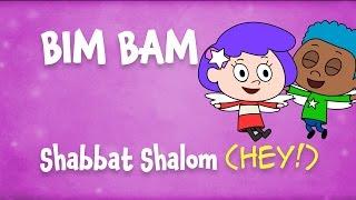 Bim Bam: Shabbat Shalom Hey! song