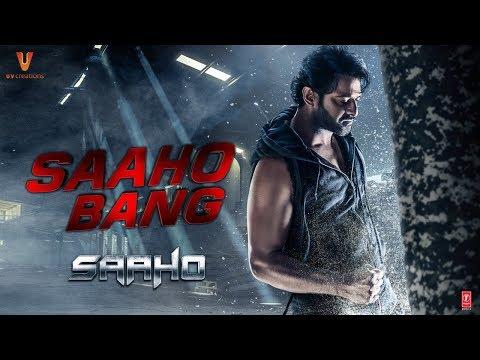 Saaho Bang | Saaho Movie  | Prabhas | Shraddha Kapoor | Sujeeth | Ghibran | UV Creations