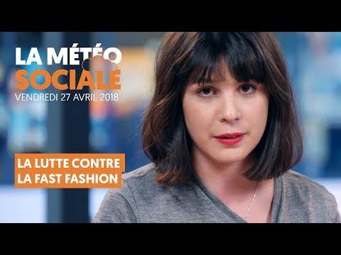 LA METEO SOCIALE : LA LUTTE CONTRE LA FAST FASHION