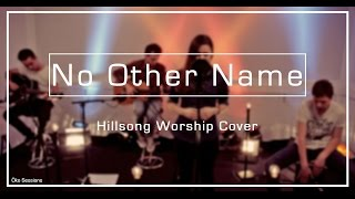 [Öko Sessions] No Other Name - Hillsong Worship Cover