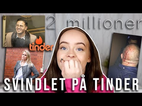 HUN BLE SVINDLET PÅ TINDER  TINDERSVINDLEREN