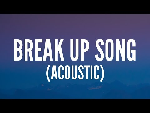 Little Mix - Break Up Song (Acoustic) [Lyrics]