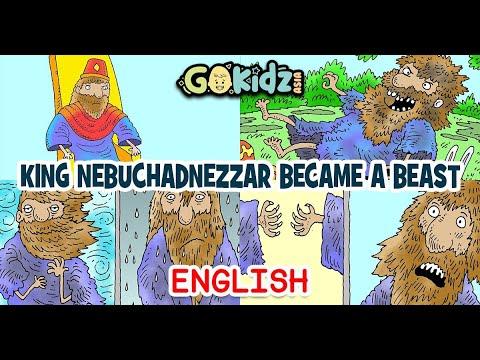 """King Nebuchadnezzar Became A Beast""   Sunday School"