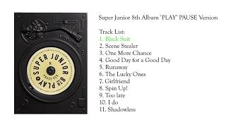 [FULL ALBUM] Super Junior 8th Album - PLAY Pause version with additional song