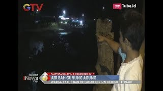 Download Video Panik, Warga Klungkung Bali Dikagetkan dengan Kedatangan Air Bah dari Gunung Agung - BIP 06/12 MP3 3GP MP4