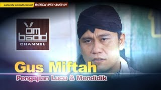 Video Gus Miftah~Pengajian memperingati  Nuzulul Qur'an (HD) MP3, 3GP, MP4, WEBM, AVI, FLV Juni 2019