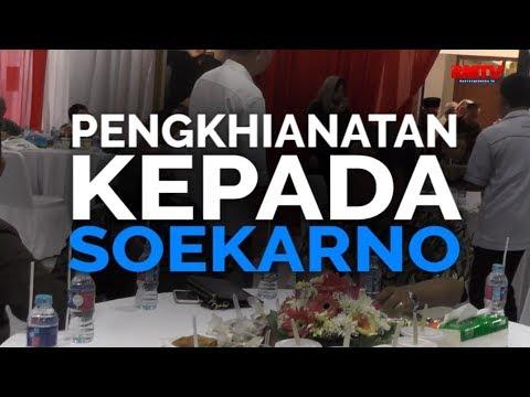Pengkhianatan Terhadap Soekarno