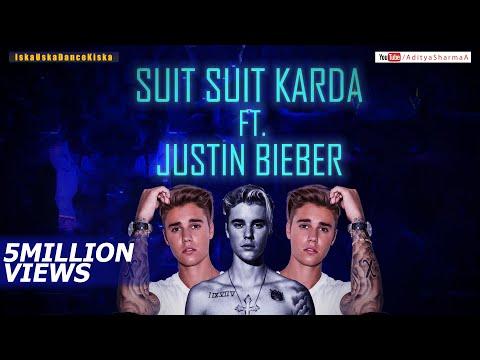 Video Suit Suit karda Ft. Justin Bieber download in MP3, 3GP, MP4, WEBM, AVI, FLV January 2017