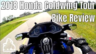 10. 2018 Goldwing Tour DCT - Bike Review