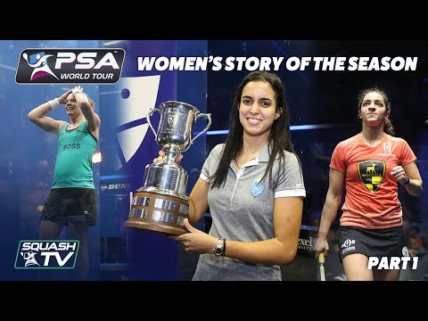 Squash: Story of the Season - 2017/18 Women's Pt. 1