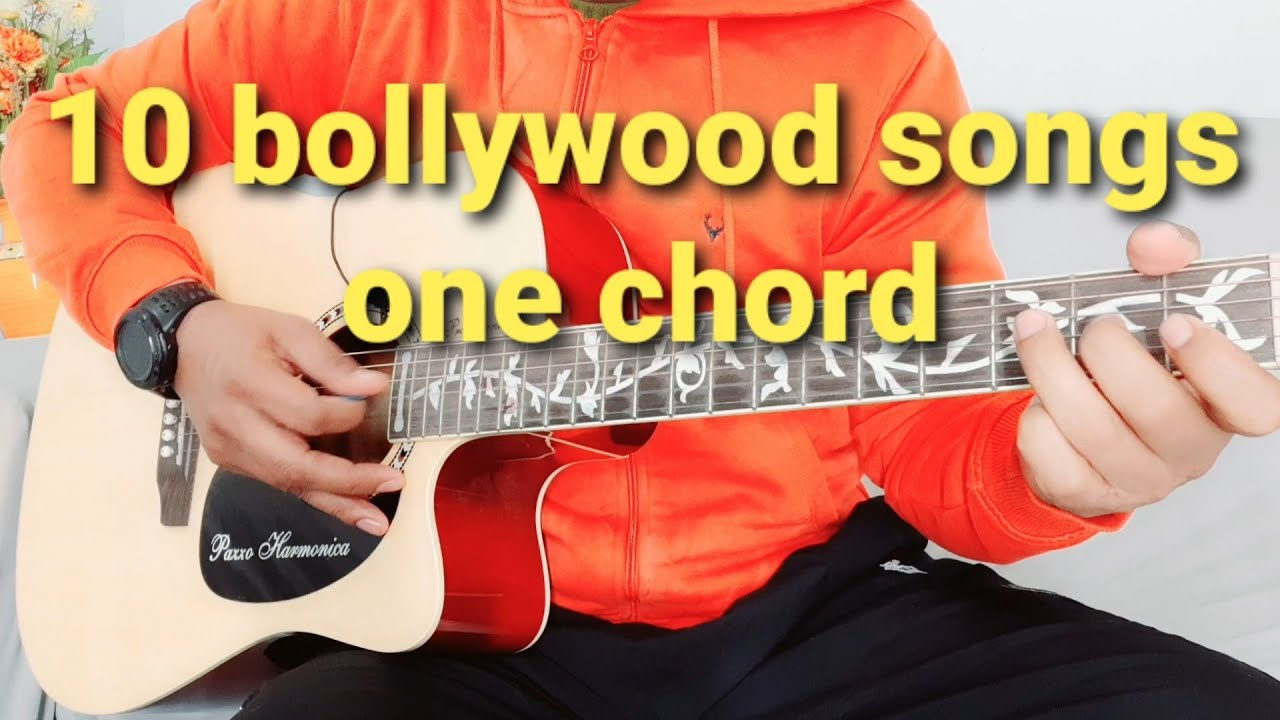 Learn 10 Bollywood songs only one chord