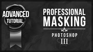 Advanced Photoshop Tutorial #14 - Professional Masking #3 (Select And Mask)