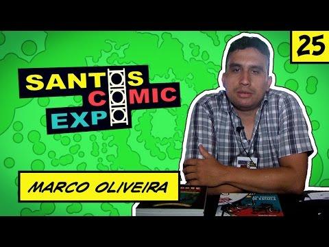 E25 MARCO OLIVEIRA | SANTOS COMIC EXPO 2014
