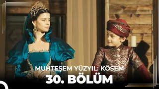 Muhteşem Yüzyıl Kösem 30.Bölüm (HD) - Sezon Finali Video