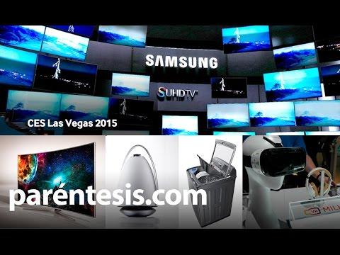 CES 2015 : Lo mas nuevo de Samsung.