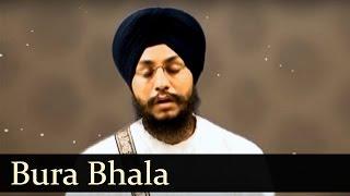 Bura Bhala- Bhai Amarjit Singh (Patiale Wale)- Babli Singh (Full Shabad)
