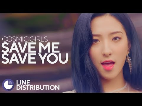 Video WJSN/Cosmic Girls (우주소녀) - Save Me, Save You (부탁해) (MV Ver.) (Line Distribution) download in MP3, 3GP, MP4, WEBM, AVI, FLV January 2017