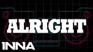 INNA - Alright (by Play&Win)