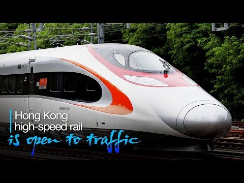 Live: Hong Kong high-speed rail is open to traffic 广深港高铁全线通车