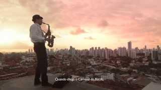 Carnaval Recife Nada é igual !