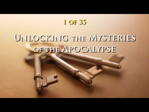 01 Unlocking the Mysteries of the Apocalypse (1 of 35)
