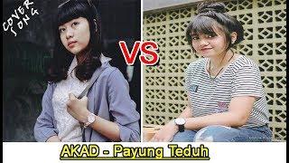 Video Ghea Indrawari VS Hanin Dhiya - AKAD - Payung Teduh MP3, 3GP, MP4, WEBM, AVI, FLV Januari 2018