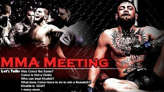 Let's Talk: Was Conor Not the Same? Is Conor a Victim? Who can Beat Khabib?