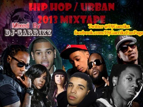 hiphop - Dj-Garrikz Hip Hop / Urban MixTape 2013....... Featuring Artist like: Drake, Rick Ross, Nicki Minaj, Wiz Khalifa, Lil Wayne, Future, Kelly Rowland and more.....