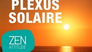Zen Attitude - Seance Relaxation Guidée Du Plexus Solaire