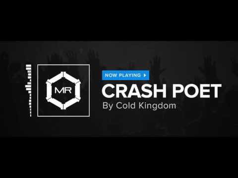 Cold Kingdom - Crash Poet [HD]