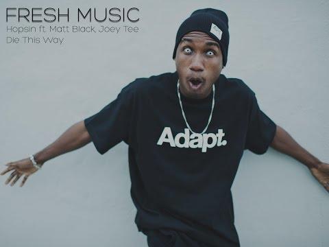 Hopsin ft. Matt Black, Joey Tee - Die This Way (Lyrics in description)