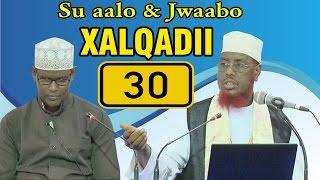 SU AALO & JWAABO XALQADII 30 AAD || 6 - 1 - 2017 || SH. MAXAMED CABDI UMAL full download video download mp3 download music download