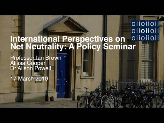 International Perspectives on Net Neutrality: A Policy Seminar