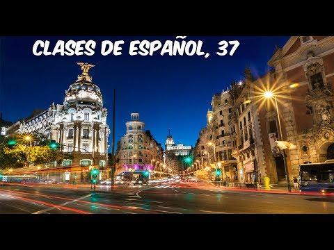 ესპანური ენის გაკვეთილები, 37