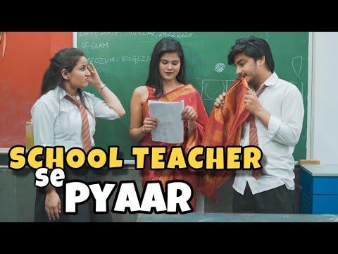 School Teacher Se Pyaar   School Love Story   This is sumesh