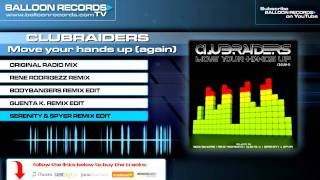 Clubraiders music video Move Your Hands Up (Again) (Serenity & Spyer Remix Edit)