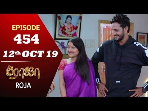 ROJA Serial | Episode 454 | 12th Oct 2019 | Priyanka | SibbuSuryan | SunTV Serial |Saregama TVShows