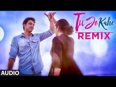 Tu Jo Kahe Remix | Palash Muchhal | Yasser Desai |