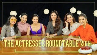 The Actresses Roundtable 2018 with Rajeev Masand | Bollywood Roundtable Exclusive