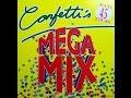 Confetti's - Megamix