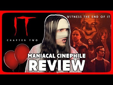 IT: Chapter Two - Movie Review | Maniacal Cinephile