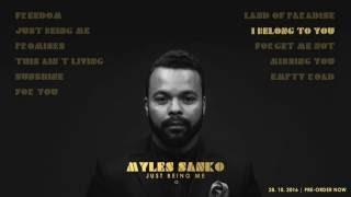 Myles Sanko - Just Being Me (Album Teaser)
