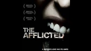 The Afflicted Feature Film