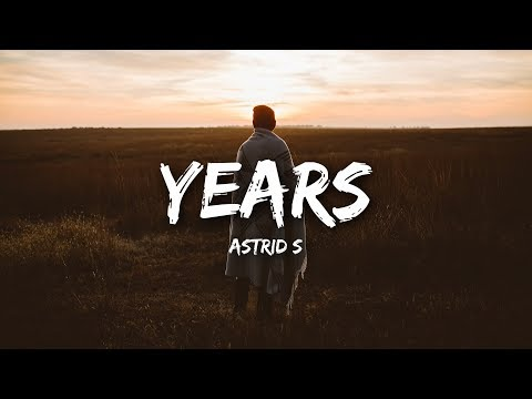 Astrid S - Years (Lyrics)