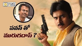 Pawan Kalyan to do Movie with AR Murugadoss Soon