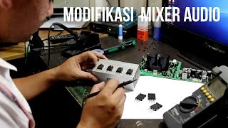 Modifikasi Mixer Audio ASHLEY Menjadi Lebih Kuat