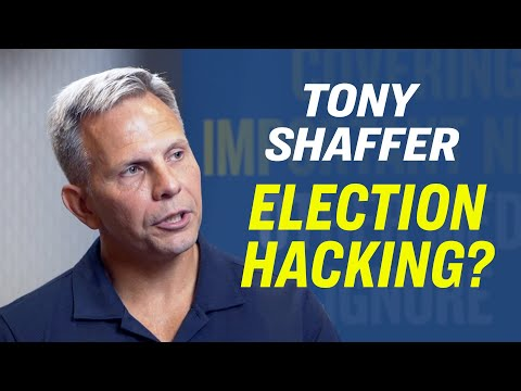 Flashback: Tony Shaffer Reveals How Digital Vote Counting Systems Are Vulnerable to Manipulation - 2019 Interview with the Epoch Times