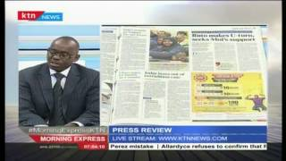 Press Review:  Ruto makes U-turn,seeks Moi's support