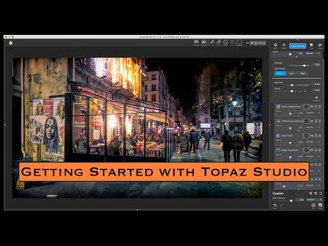 Getting Started with Topaz Studio